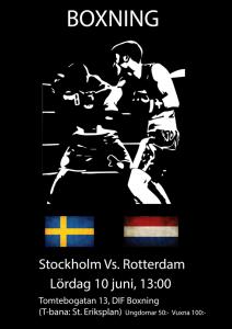 Stadskamp Stockholm vs Rotterdam hos DIF Boxning 10 juni